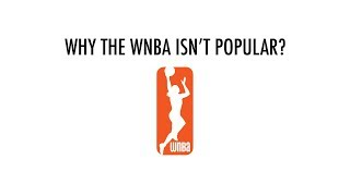 Why The WNBA Isn't Popular
