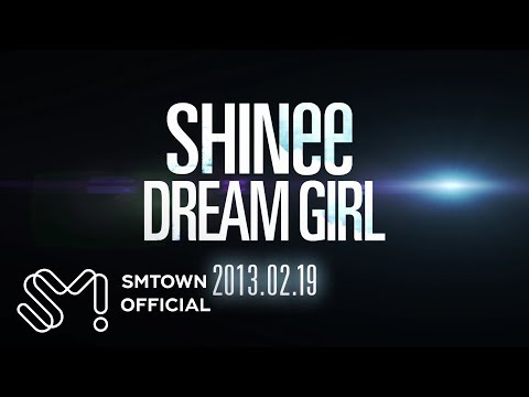 SHINee 샤이니 'DREAM GIRL' MV Teaser