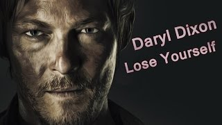 Daryl Dixon   Lose Yourself   The Walking Dead Music Video