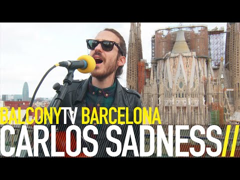 CARLOS SADNESS - MISS HONOLULU (BalconyTV)