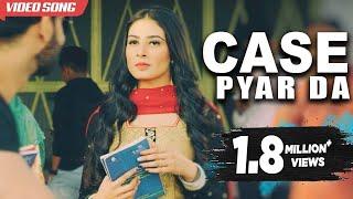 Case Pyar Da – Gurlakh Maan