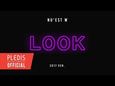 [Thank you for L.O.ㅅ.E] NU'EST W(뉴이스트 W) - Look (a starlight night)