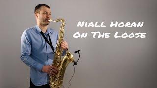 Niall Horan - On The Loose [Saxophone Cover] by Juozas Kuraitis