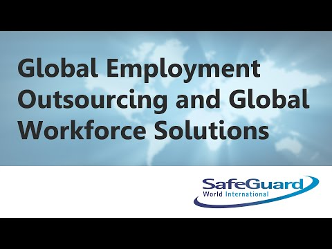 Global Employment Outsourcing and Global Workforce Solutions