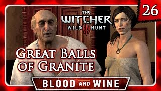 Witcher 3 🌟 BLOOD AND WINE 🌟 Balls of Granite Best Ending - Give the Old Man 1 More Day #26