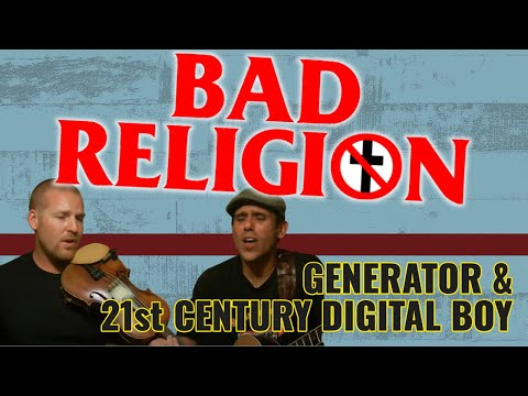 Generator & 21st Century Digital Boy - Bad Religion (Cover)