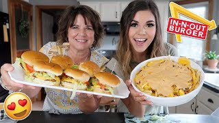 Making In-N-Out Burger & Animal Style Fries at Home!! ft My MOM