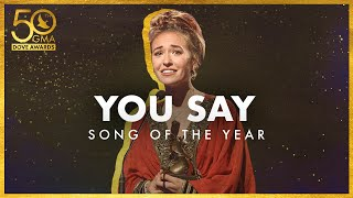 """You Say"" Wins Song of the Year"