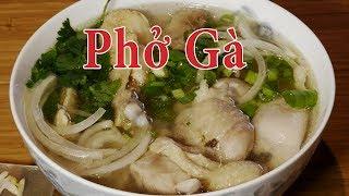 Phở gà - Cách nấu phở gà - Món ngon cho cả nhà - nhanh gọn, thơm ngon, sạch - Nguyễn Hải