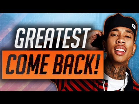 How Tyga Made The GREATEST Come Back In Rap History!