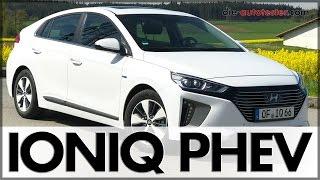 2017 Hyundai IONIQ Plug-In-Hybrid PHEV Test & Fahrbericht | Auto | Deutsch