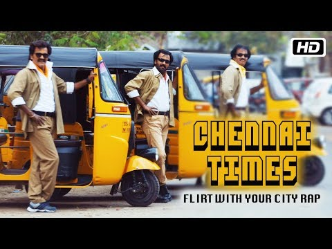 Chennai Times: Flirt with Your City Rap Lyrics   BlaaZe