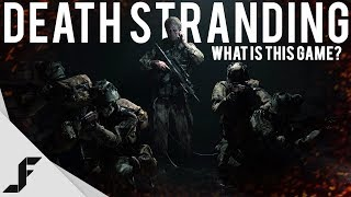 What is the Death Stranding Gameplay about?