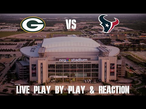 Packers vs Texans Live Play by Play & Reaction