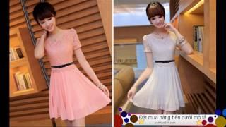 Bộ sưu tập váy đầm xuân - hè mới nhất    Xu hướng thời trang 2017 💕💞❤