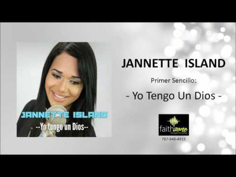 Jannette Island - Yo Tengo Un Dios
