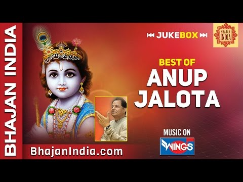 Top 10 Best of Anup Jalota Bhajans | Devotional Songs | Krishna Bhajans on Bhajan India