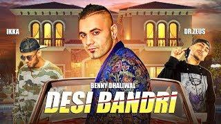 Desi Bandri – Benny Dhaliwal