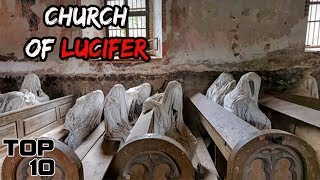 Top 10 Scary Churches Where Prayers Won't Help You