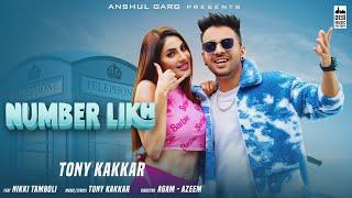 Latest Punjabi Video NUMBER LIKH Tony Kakkar FT Nikki Thamboli Download