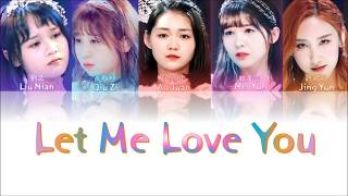 Produce 创造101《 Let Me Love You 》 (認聲+歌詞 Color Coded)