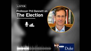 Listen: Professor Phil Bennett on the 2016 Election video