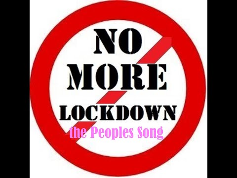 Gary Haywood - NO MORE LOCKDOWN, the Peoples Song Official Video