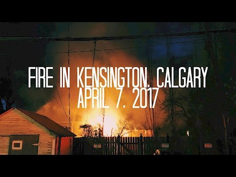 Fire in Kensington, Calgary | April 7, 2017