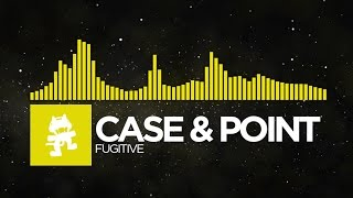 [Electro] - Case & Point - Fugitive [Monstercat Release]