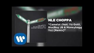 NLE Choppa - Camelot REMIX feat. Yo Gotti, BlocBoy JB, & Moneybagg Yo (Official Audio)