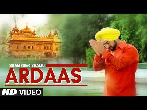 Ardaas: Shamsher Shamu (Full Song)