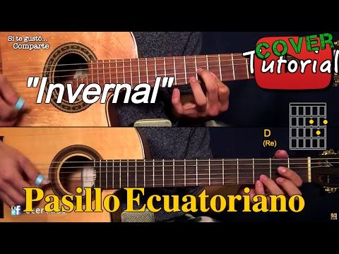 Invernal - Pasillo Ecuatoriano Cover/Tutorial Requinto