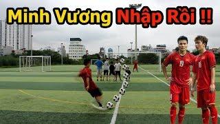 Thử Thách bóng đá U23 Việt Nam : Tái hiện siêu phẩm Minh Vương vào lưới U23 Hàn Quốc