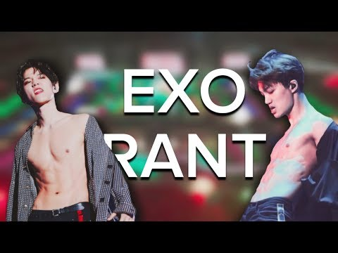 EXO RANT: EXO'rDIUM and more