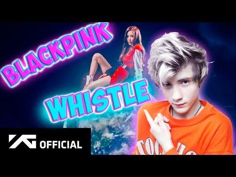 BLACKPINK - '휘파람'(WHISTLE) M/V Реакция   BLACKPINK (K-pop группа)   Реакция на BLACKPINK