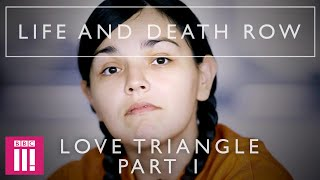 A Woman Goes Missing   Life And Death Row: Love Triangle Part 1