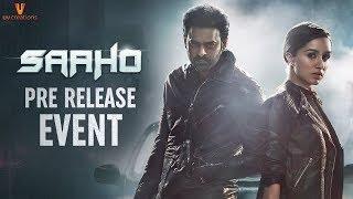 Saaho Pre Release Event LIVE- Prabhas, Shraddha Kapoor..
