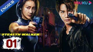 [Stealth Walker] EP1   Police Procedural Drama   Lin Peng/Zheng Yecheng/Li Zifeng   YOUKU