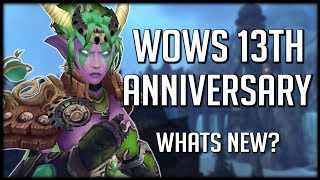 WHAT'S NEW? WoWs 13th Anniversary Event! | World of Warcraft Legion