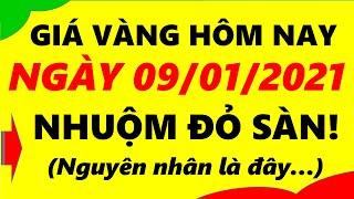 Giá Vàng Hôm Nay Ngày 09/01/2021 - Giá Vàng 9999 Nhuộm Đỏ Sàn!
