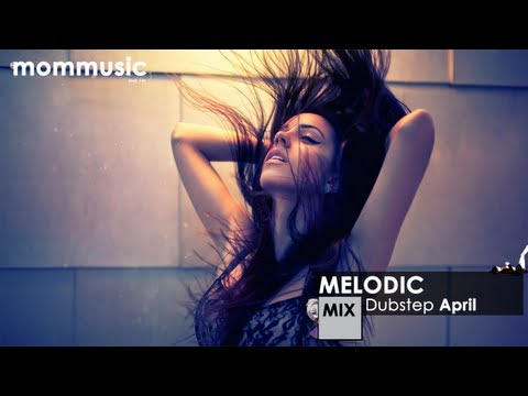 Baixar Melodic Dubstep Mix April 2013