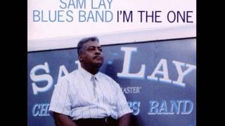 Sam Lay Blues Band - Don t Mess With Me Baby