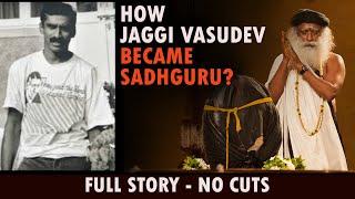 How Jaggi Vasudev became Sadhguru