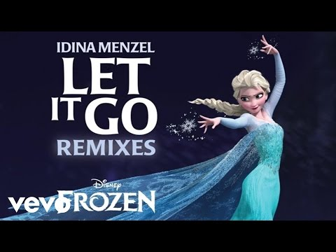 "Let It Go (From ""Frozen""/Dave Audé Club Remix)"