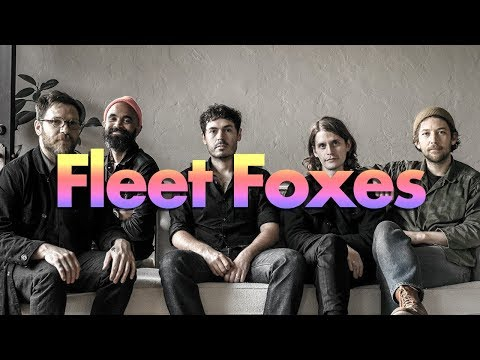 A Brief History of Fleet Foxes