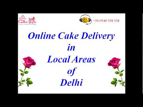 Online Cake Delivery Services in Local Areas of Delhi