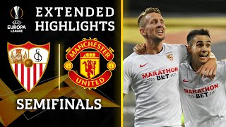 Sevilla vs. Manchester United   Europa League Semifinal Highlights   UCL on CBS Sports