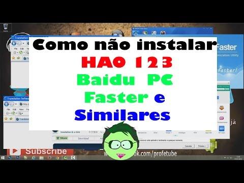 Baixar Como não instalar HAO123 Baidu PC Faster e Similares