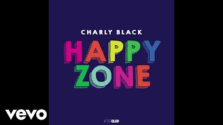 Charly Black - Happy Zone (Audio)