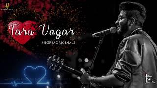 Tara Vagar | Jigardan Gadhavi (Jigrra) | First Audio | Monsoon2019